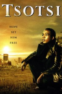 Tsotsi - South African Oscar winner feature film